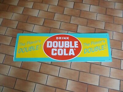 Drink Double Cola,The Flavor's Double Embossed  Original Sign