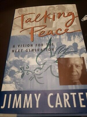 """Jimmy carter signed book- """" Talking Peace"""""""