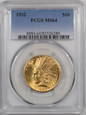 1932 $10 Indian Head Gold - Pcgs Ms-64