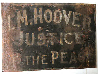 Antique Vtg 1910  IM HOOVER JUSTICE OF THE PEACE Tin Tacker sign HOOVERSVILLE PA