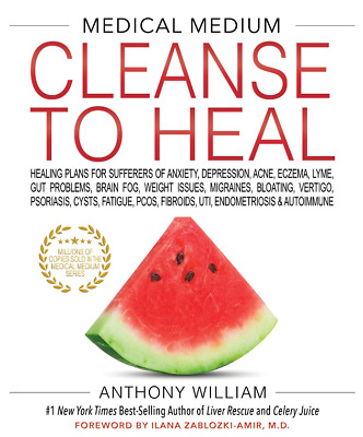 Medical Medium Cleanse to Heal by Anthony William {P.D.F} FAST DELIVERY