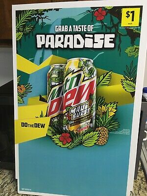 Rare mountain dew Grab A Taste OfParadise Maui Burst Advertisement Sign new 2020