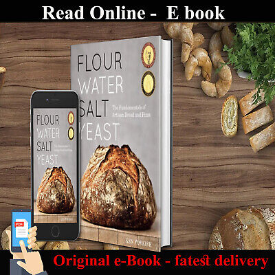 Flour Water Salt Yeast by Ken Forkish fire🔥 [P.D.F] Fastest Delivery🔥✅