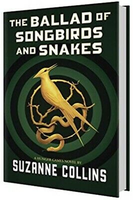 The Ballad of Songbirds and Snakes A Hunger Games Novel The Hunger Games 🔥P_D_F