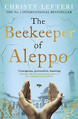 Lefteri,Christ-The Beekeeper Of Aleppo Book New