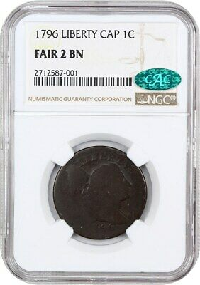 1796 1c NGC/CAC Fair-02 (Liberty Cap) Affordable Early Cent - Large Cent