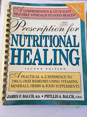 Prescription For Nutritional Healing Second Edition James F. Balch & Phyllis A.