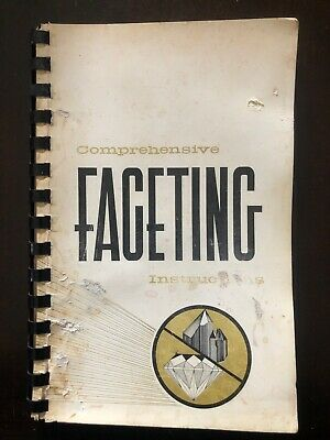 Comprehensive Faceting Instructions  Hoffman  1968