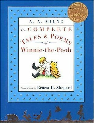 The Complete Tales and Poems of Winnie-the-Pooh by A. A. Milne