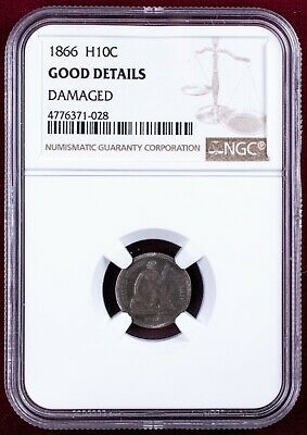 1866 Liberty Seated Half Dime NGC Good Details - Rare Date H10C 1/2 Dime