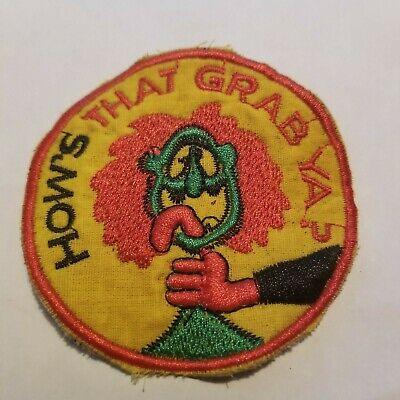 HOW'S THAT GRAB YA  - US SPECIAL FORCES   - Vietnam War PATCH