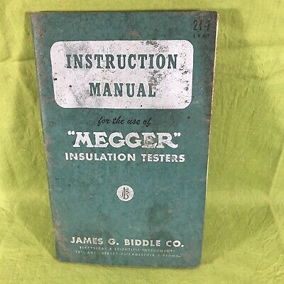 Instruction Manual Megger Insulation Testers James Biddle Co 1947