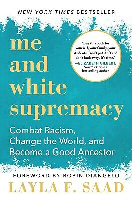 Me and White supremacy by LAYLA F SAAD ⚡ P.D.F ⚡E- PUB⚡KINDLE