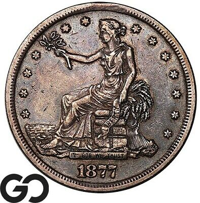 1877-S Trade Dollar, Always In High Demand Silver $ Series