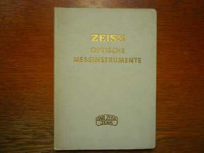OPTIK - ZEISS Optische Messinstrumente - Original Verkaufskatalog (1942)