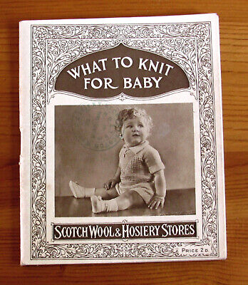 Vintage (1930s?) 72 page baby knitting patterns by Scotch Wool & Hosiery Stores
