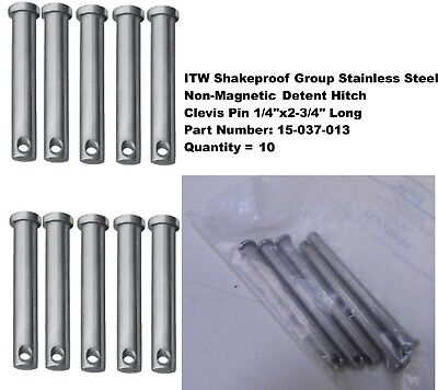 "Quantity 10, ITW Stainless Steel Non-Magnetic Detent Clevis Pin 1/4"" x 2-3/4"" L"