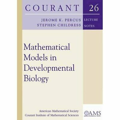 Mathematical Models in Developmental Biology (Courant L - Paperback NEW Jerome K