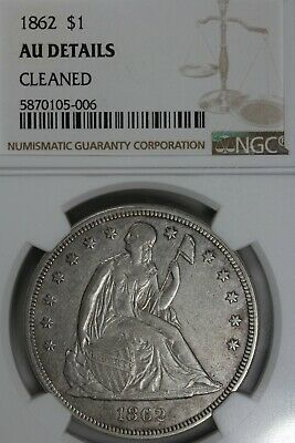 1862  $1  NGC  AU DETAILS  CLEANED 1800's Silver Dollar, Liberty Seated Dollar,