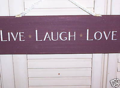 "WHOLESALE wood sign primitive ""Live*Laugh*Love"""