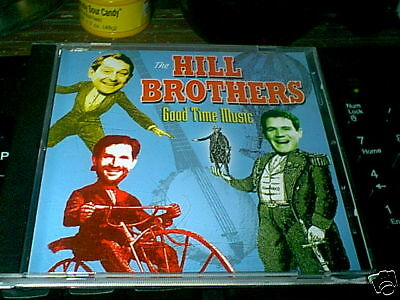 "The Hill Brothers ""Good Time Music"" cd +1 BONUS"