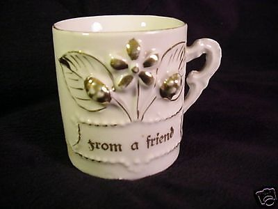 "Antique Victorian Mug ""From A Friend""  Made in Germany"