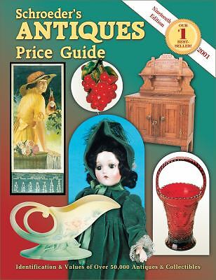 Schroeders Antiques Price Guide by Bob Huxford 2001..