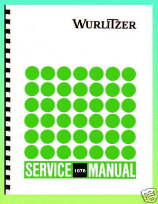 Wurlitzer 1978 Models Jukebox Service & Parts Manual