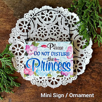 DECO Mini Sign Ornament Please Do Not Disturb the PRINCESS Door Hanger Cute Gift