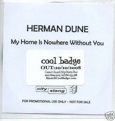 (483O) Herman Dune, My Home is Nowhere Without Y- DJ CD