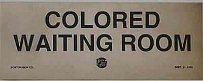 Black Segregation Sign Colored Waiting Room Cotton Belt