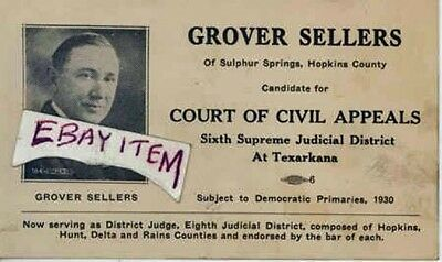 1930 GROVER SELLERS Sulphur Springs Texas POLITICAL CANDIDATE card TEXARKANA