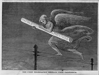 First Telegraphic Message From California, Telegraph