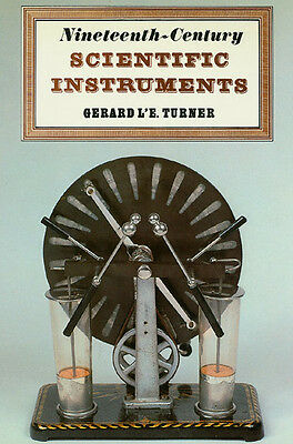 19th Century Scientific Instruments by G.L'E. Turner (going out of business sale
