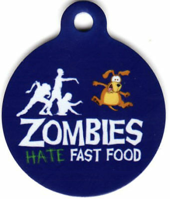 Engraved Pet ID Zombie Hate Fast Food Funny Unique