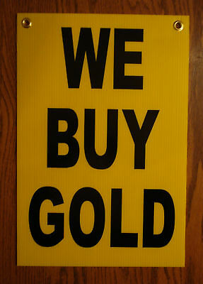 WE BUY GOLD with ARROW POINTING TO THE RIGHT 18x24 Coroplast Sign w//Grommets
