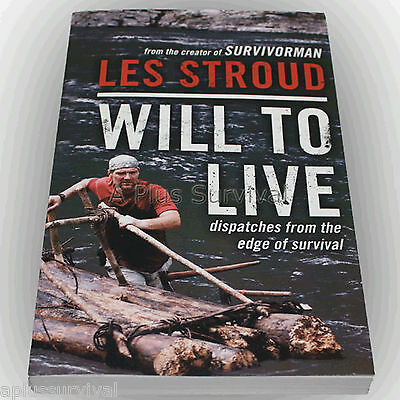 Will to Live by Les Stroud - Great Survival Stories