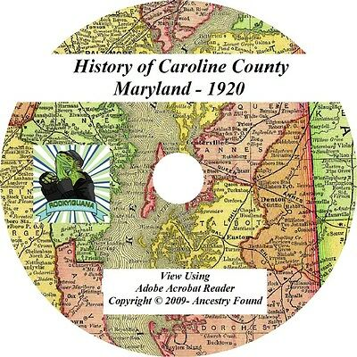 1920 History & Genealogy of CAROLINE County Maryland MD