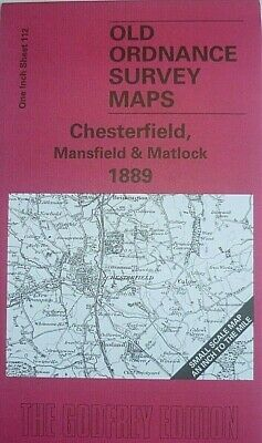 Old Ordnance Survey Maps Chesterfield, Mansfield Pilsley & Map Pilsley 1889 New
