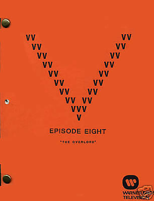 """V Visitor Script - Episode 8 -- """"The Overlord"""" - Final Draft"""