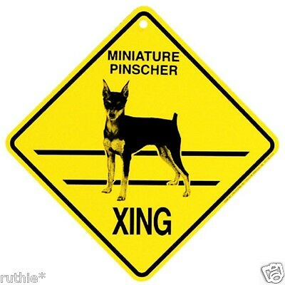 Miniature Pinscher Dog Crossing Xing Sign New
