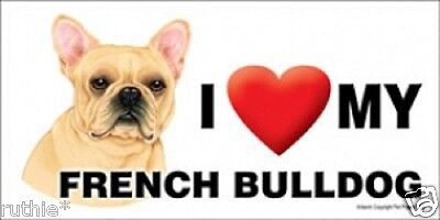I (Heart) MY FRENCH BULLDOG Magnet LOVE  Made in USA