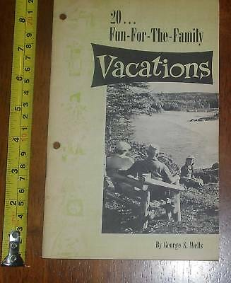 20 Fun For The Family Vacations Wells Rare Booklet