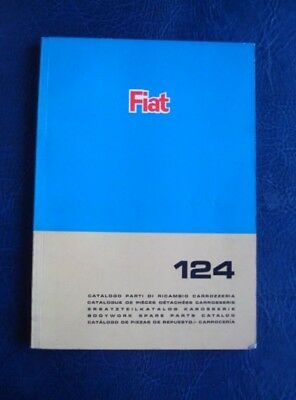 FIAT 124 BODYWORK SPARE PARTS CATALOGUE MAY 1966 2nd EDITION ref: 603.10.096