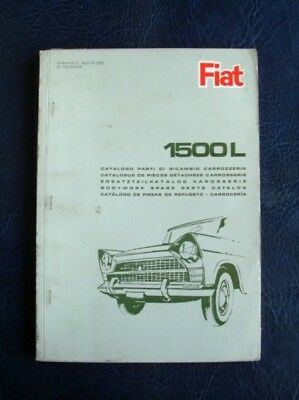FIAT 1500L BODYWORK SPARE PARTS CATALOGUE DECEMBER 1965 ref: 603.10.085