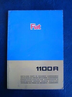 FIAT 1100R BODYWORK SPARE PARTS CATALOGUE 2nd EDITION JUNE 1967 ref: 603.10.122