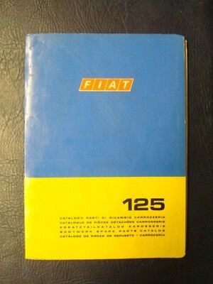 FIAT 125 BODYWORK SPARES CATALOGUE 1st EDITION ref: 603.10.260 DECEMBER 1970