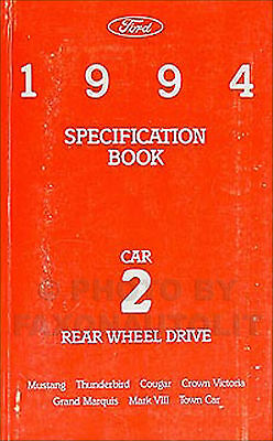 1994 Ford Specifications Manual Mustang Thunderbird Crown Victoria T Bird Tbird