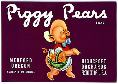 PIGGY PEARS~PIG w/BASKET of PEARS~VINTAGE 1940s MEDFORD OREGON FRUIT CRATE LABEL