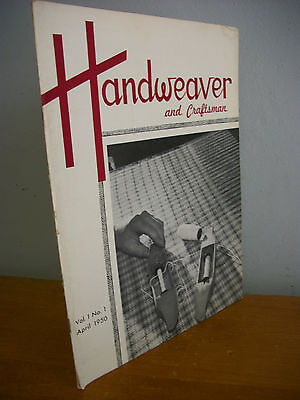 1950 HANDWEAVER & CRAFTSMAN Vol 1 No 1 Limited Edition, Illustrated